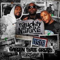 Naughty By Nature - The Mixtape ft Garden State Greats (Explicit)
