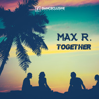 Max R. - Together