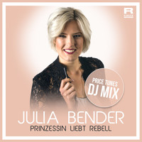 Julia Bender - Prinzessin liebt Rebell (Price Tunes DJ Mix)