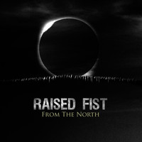 Raised Fist - From The North (Explicit)