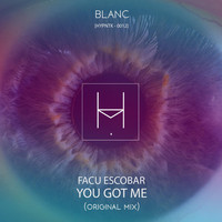 Facu Escobar - YOU GOT ME