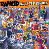 Rancid - All The Moon Stompers (Explicit)