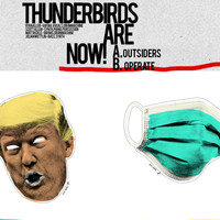 Thunderbirds Are Now! - Outsiders / Operate