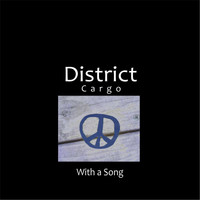 Districtcargo - With a Song