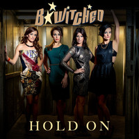 B*Witched - Hold On