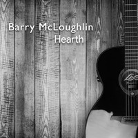 Barry McLoughlin - Hearth