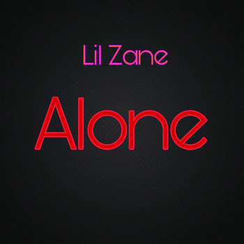 Lil Zane - Alone (Explicit)