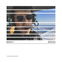 Bridge - Mercy