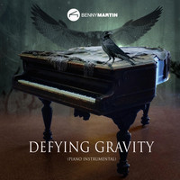 Benny Martin - Defying Gravity (Piano Instrumental)