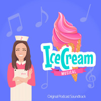 Daniela Morales - Ice Cream Musical (Original Podcast Soundtrack)