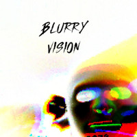 Nico Suave - BLURRY VISION (Explicit)