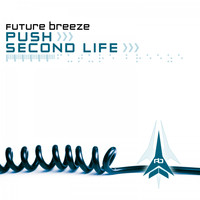 Future Breeze - Push / Second Life