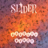 Slider - Gravity Waves