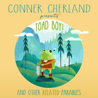 Conner Cherland - Toad Boy!