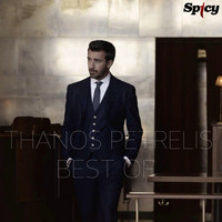 Thanos Petrelis - Best Of Spicy