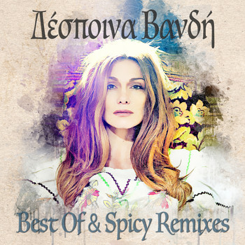 Despina Vandi - Best Of & Spicy Remixes