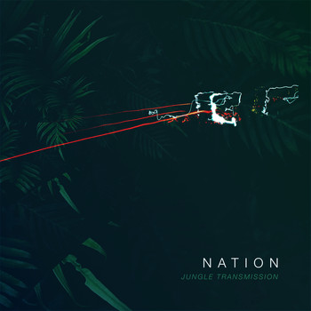 nation - Jungle Transmission