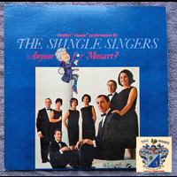 The Swingle Singers - Anyone for Mozart