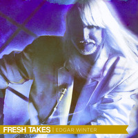 Edgar Winter - Fresh Takes