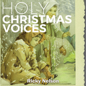 Ricky Nelson - Holy Christmas Voices