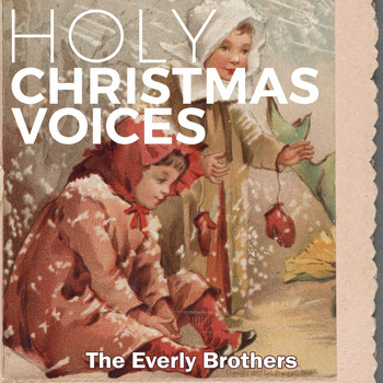 The Everly Brothers - Holy Christmas Voices