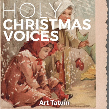 Art Tatum - Holy Christmas Voices