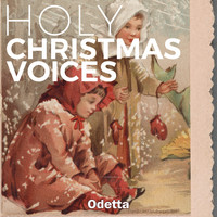 Odetta - Holy Christmas Voices