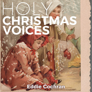 Eddie Cochran - Holy Christmas Voices