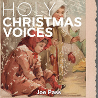 Joe Pass - Holy Christmas Voices