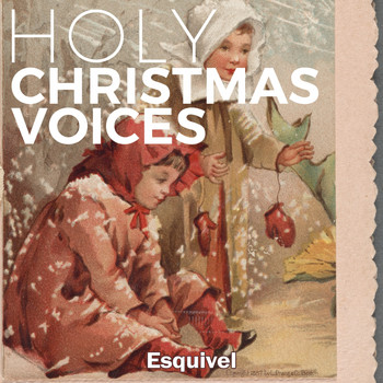 Esquivel - Holy Christmas Voices