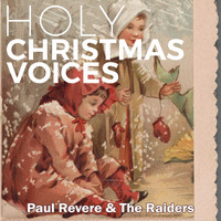 Paul Revere & The Raiders - Holy Christmas Voices