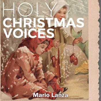 Mario Lanza - Holy Christmas Voices