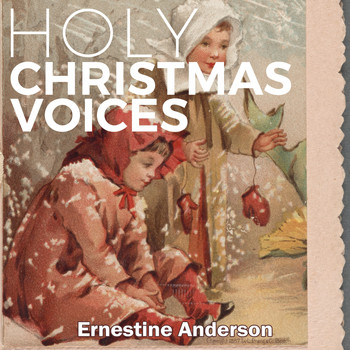 Ernestine Anderson - Holy Christmas Voices