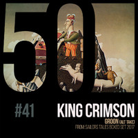 King Crimson - Groon [KC50, Vol. 41]
