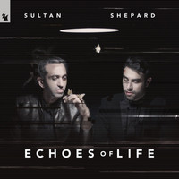 Sultan + Shepard - Echoes Of Life: Day