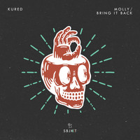 KURED - Molly / Bring It Back