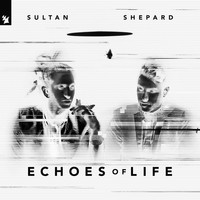 Sultan + Shepard - Echoes Of Life: Night