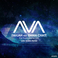 Fahjah featuring Emma Chatt - Far From Home (SR) (Luke Anders Remix)