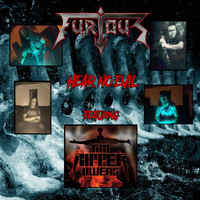 Furious - Hear No Evil (feat. Tim Ripper Owens)
