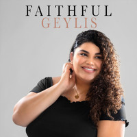 Geylis - Faithful