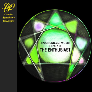 The London Symphony Orchestra - Enneagram Music - Type VII: The Enthusiast