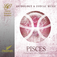 The London Symphony Orchestra - Astrology & Zodiac Music - Pisces