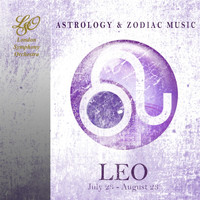 The London Symphony Orchestra - Astrology & Zodiac Music: Leo