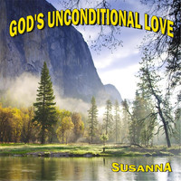 Susanna - God's Unconditional Love