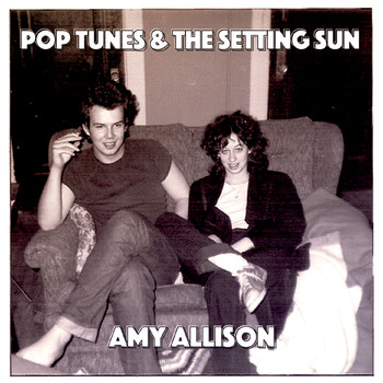 Amy Allison - Pop Tunes and the Setting Sun