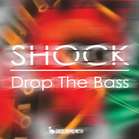 Shock - Drop The Bass