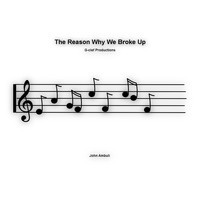 John Ambuli - The Reason Why We Broke Up