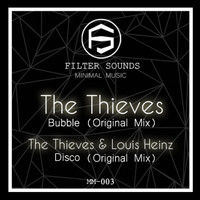 The Thieves - Bubble