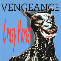 Vengeance - Crazy Horses (Remastered)