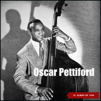 Oscar Pettiford - Oscar Pettiford (10' Album of 1954)